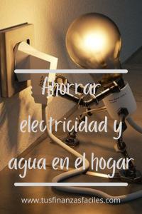 Ahorrar electricidad y agua en el hogar
