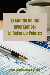 mundo de las inversiones: la bolsa de valores