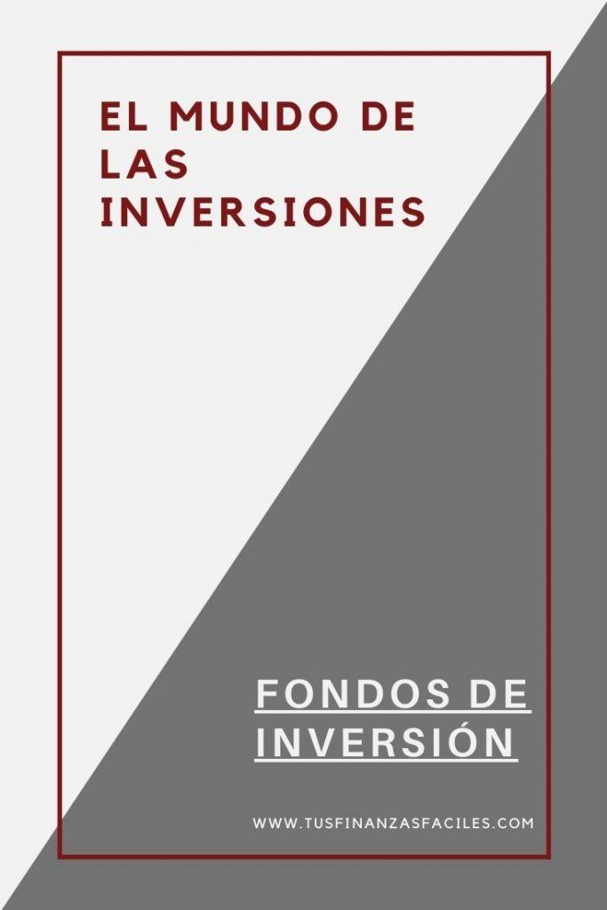 El mundo de las inversiones fondos de inversión