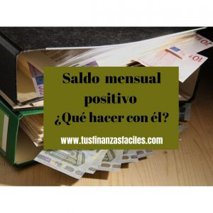 Saldo mensual positivo