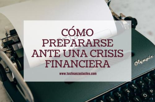 ¿Quieres ser inmune a las crisis financieras?