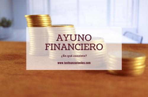 El ayuno financiero como método rápido de ahorro