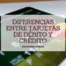 las diferenecias entre tarjetas de débito y crédito