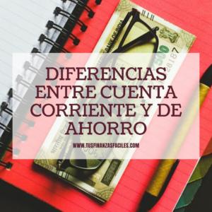 Cuenta corriente y de ahorro: diferencias